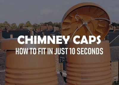 Disused Chimney Caps How to Fit in Just 10 Seconds